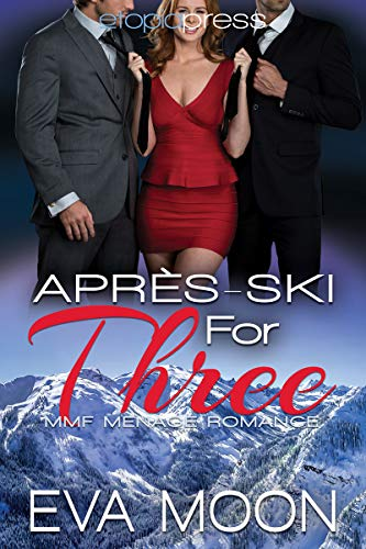 - Apres-Ski for Three: MMF Menage Romance