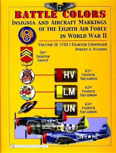 Air Force Colors (Battle Colors: Insignia and Aircraft Markings of the Eighth Air Force in World War II, Vol. 2 - (VIII) Fighter Command)