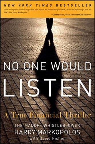 No One Would Listen: A True Financial Thriller by Harry Markopolos (2011-02-08)