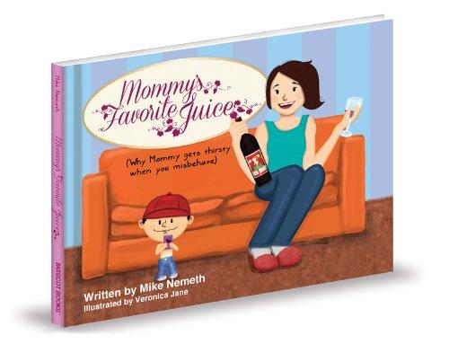 Download Mommy's Favorite Juice pdf epub