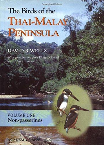The Birds of the Thai-Malay Peninsula: Vol. 1 - Non-passerines