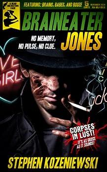 Braineater Jones by [Kozeniewski, Stephen]