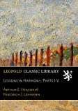 img - for Lessons in Harmony; Parts I-V book / textbook / text book