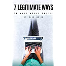 7 Legitimate Ways To Make Money Online