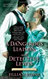 A Dangerous Liaison with Detective Lewis (The Gentlemen of Scotland Yard)