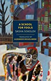 img - for A School for Fools (New York Review Books Classics) book / textbook / text book