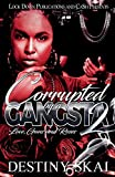 Corrupted by a Gangsta 2: Love, Guns and Roses