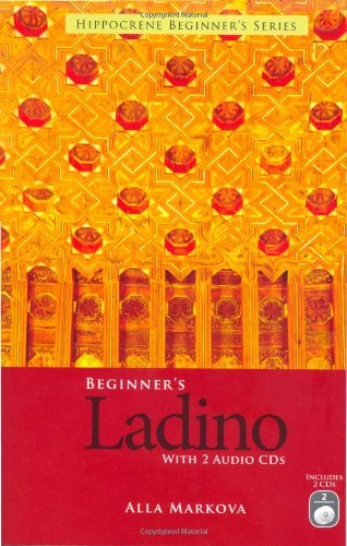 Beginners Ladino (with 2 Audio CDs) (Spanish and English Edition)