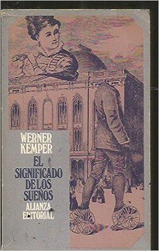 El significado de los sueños.: Werner.- KEMPER: Amazon.com ...