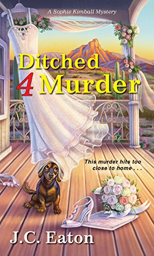 Ditched 4 Murder (Sophie Kimball Mystery) by [Eaton, J.C.]