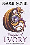 Front cover for the book Empire of Ivory by Naomi Novik