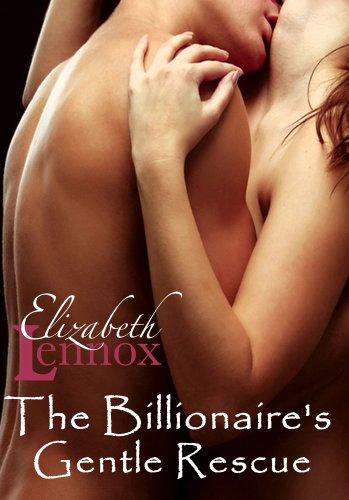 The Billionaire's Gentle Rescue (The sisterhood Book 4)