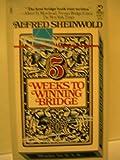 5 weeks win Bridge, Alfred sheinwold, 0671422871