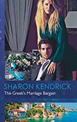 The Greek's Marriage Bargain (Mills & Boon Modern) by Sharon Kendrick (2013) Paperback