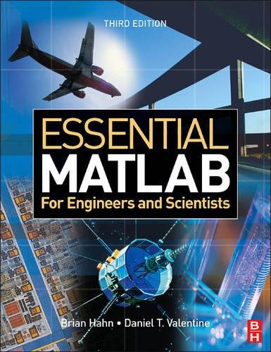 Essential MATLAB for Engineers and Scientists, Third Edition (Edition For 3rd Engineers Matlab)