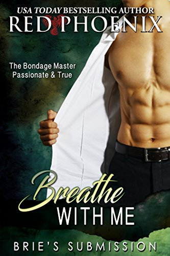 (Breathe With Me (Brie's Submission, #12))