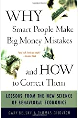 Why Smart People Make Big Money Mistakes And How To Correct Them: Lessons From The New Science Of Behavioral Economics: Lessons from the New Science of Behavioural Economics Capa comum