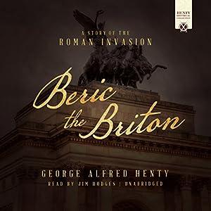 Beric the Briton Audiobook