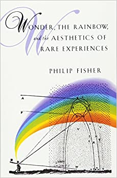 image for Wonder, the Rainbow, and the Aesthetics of Rare Experiences