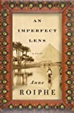 An Imperfect Lens: A Novel by Anne Roiphe front cover