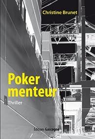 Poker menteur par Christine Brunet