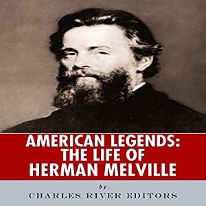 American Legends: The Life of Herman Melville Audiobook