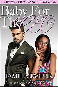 Baby For The CEO: BWWM Billionaire Pregnancy Romance by [Jasper, Jamila]