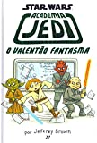 capa de Academia Jedi 3: O Valentão Fantasma