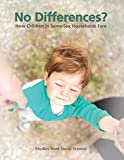 No Differences? How Children in Same-Sex Households Fare