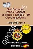 Test Oposición Policía Nacional I: Volumen I - Ciencias Jurídicas: Volume 1