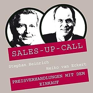 Preisverhandlungen mit dem Einkauf (Sales-up-Call) Hörbuch