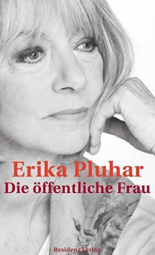 Download Die öffentliche Frau Ein Autobiografischer Roman