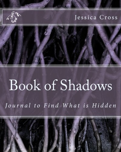 Book of Shadows: Journal to Find What is Hidden (Shadows Journal)