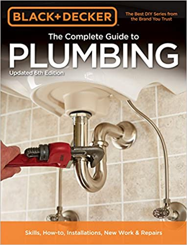 Black & Decker The Complete Guide to Plumbing, 6th edition (Black