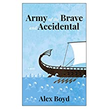 Army of the Brave and Accidental