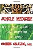 Jungle Medicine, Connie Grauds, 0974730300