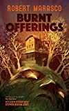 Book cover from Burnt Offerings (Valancourt 20th Century Classics) by Robert Marasco