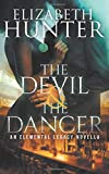 The Devil and the Dancer: An Elemental Legacy Novella (Elemental Legacy Novellas)