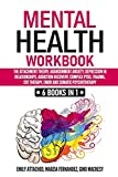 Mental Health Workbook: 6 Books in 1: The