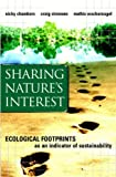 Sharing Nature's Interest: Ecological Footprints as an Indicator of Sustainability, Nicky Chambers, Craig Simmons, Mathis Wackernagel, 1853837393