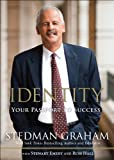 img - for Identity: Your Passport to Success by Stedman Graham (2012-02-27) book / textbook / text book