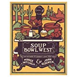 Soup Bowl West, M. Mitchell and J. Sedgwick, 039471282X
