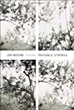 Invisible Strings, Jim Moore, 155597581X