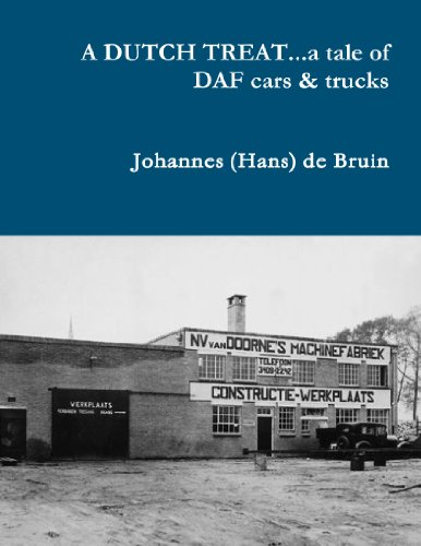 A Dutch Treat . . . A Tale Of Daf Cars & Trucks for sale  Delivered anywhere in USA