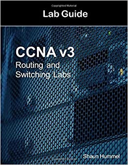 CCNA v3 Lab Guide: Routing and Switching Labs: Amazon co uk