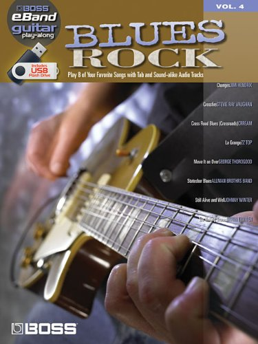 Blues Rock: Boss eBand Guitar Play-Along Volume 4