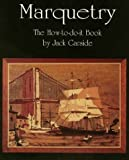 img - for Marquetry: The How to do it Book by Jack Garside (1997-01-01) book / textbook / text book