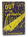 """Out of the labyrinth; Sequel to ""The soul of a priest."""" av L. H Lehmann"
