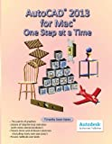 img - for AutoCAD 2013 for Mac: One Step at a Time book / textbook / text book