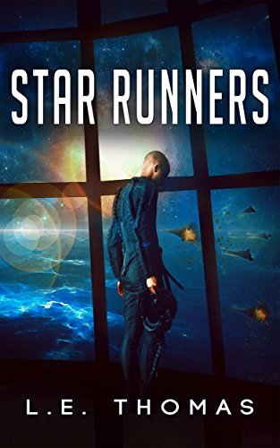 Book: Star Runners (#1) by L.E. Thomas